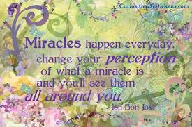 Miracles all around you